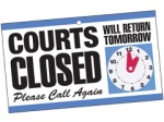 Courts Closed
